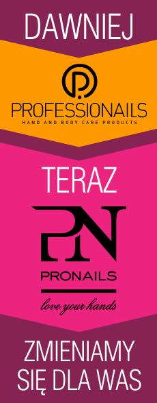 dawniej_professionails_teraz_pronails